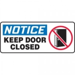 """Accuform MABR850XL10, OSHA Notice Safety Sign """"Keep Door Closed"""""""