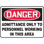 "Accuform MADC001XT10, OSHA Danger Safety Sign ""Admittance Only…"""
