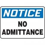 "Accuform MADC806VS10, OSHA Notice Safety Sign ""No Admittance"" Vinyl"