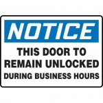 """Accuform MADC809XL, OSHA Notice Safety Sign """"This Door to Remain…"""""""
