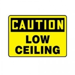 """Accuform MADC844XT10, Bilingual OSHA Caution Safety Sign """"Low Ceiling"""""""