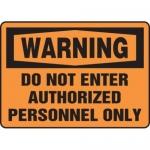 """Accuform MADM325XT10, OSHA Warning Safety Sign """"Do Not Enter…"""""""