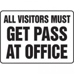 """Accuform MADM531XF10, Sign """"All Visitors Must Get Pass At Office"""""""