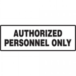 """Accuform MADM553XF10, Safety Sign """"Authorized Personnel Only"""""""