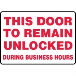 """Accuform MADM560XV10, Safety Sign """"This Door to Remain Unlocked…"""""""