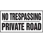 """Accuform MADM565XF, No Trespassing Safety Sign """"Private Road"""""""