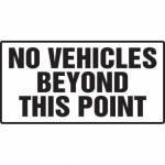 """Accuform MADM567XF10, Safety Sign """"No Vehicles Beyond This Point"""""""