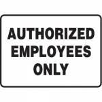 "Accuform MADM599XT10, Admittance & Exit Safety Sign ""Authorized…"""