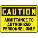 """Accuform MADM616XV10, Safety Sign """"Admittance To Authorized…"""""""