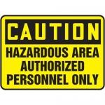 """Accuform MADM632XT10, OSHA Safety Sign """"Hazardous Area Authorized…"""""""