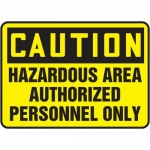 """Accuform MADM634XT, OSHA Safety Sign """"Hazardous Area Authorized…"""""""