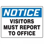 "Accuform MADM820XF10, OSHA Safety Sign ""Visitors Must Report…"""
