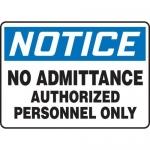 """Accuform MADM834XV, Notice Safety Sign """"No Admittance…"""" Dura-Vinyl"""