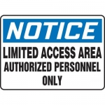 "Accuform MADM852XT10, OSHA Notice Safety Sign ""Limited Access Area…"""