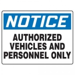 """Accuform MADM858XF10, OSHA Notice Safety Sign """"Authorized Vehicles…"""""""