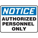 "Accuform MADM863XF10, OSHA Safety Sign ""Authorized Personnel Only"""