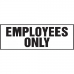 """Accuform MADM903XT10, Safety Sign """"Employees Only"""" Dura-Plastic"""