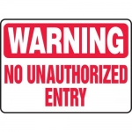 """Accuform MADM907XF10, Warning Safety Sign """"No Unauthorized Entry"""""""