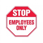 """Accuform MAST208XF10, Stop Safety Sign """"Employees Only"""""""