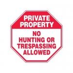 """Accuform MAST216XF10, Private Property Safety Sign """"No Hunting…"""""""