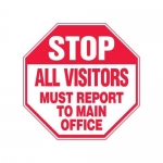 """Accuform MAST220XF10, Stop Safety Sign """"All Visitors Must Report…"""""""
