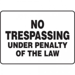 """Accuform MATR502XF10, Safety Sign """"No Trespassing Under Penalty …"""""""