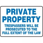 """Accuform MATR525XF10, Safety Sign """"Private Property – Trespassers…"""""""
