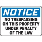 """Accuform MATR803XF10, Notice Safety Sign """"No Trespassing On This…"""""""