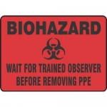 "Accuform MBHZ537XT10, Biohazard Safety Sign ""Wait For Trained…"""