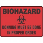 "Accuform MBHZ543XT10, Biohazard Safety Sign ""Donning Must Be Done…"""