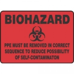 "Accuform MBHZ551XT10, Biohazard Safety Sign ""PPE Must Be Removed…"""