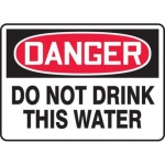 """Accuform MCAW103XF10, Danger Safety Sign """"Do Not Drink This Water"""""""