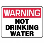 """Accuform MCAW307XF10, Warning Safety Sign """"Not Drinking Water"""""""
