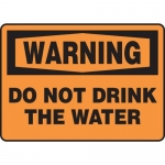 """Accuform MCAW309XF10, Warning Safety Sign """"Do Not Drink the Water"""""""