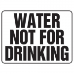 """Accuform MCAW503XF10, Safety Sign """"Water Not For Drinking"""""""