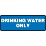 """Accuform MCAW518XT10, Safety Sign """"Drinking Water Only"""" Dura-Plastic"""