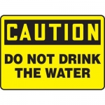 """Accuform MCAW618XF10, Caution Safety Sign """"Do Not Drink the Water"""""""