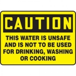 """Accuform MCAW620XF10, Caution Safety Sign """"This Water Is Unsafe…"""""""