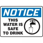 """Accuform MCAW804XF10, Notice Safety Sign """"This Water Is Safe to Drink"""""""