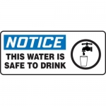 """Accuform MCAW810XF10, Notice Safety Sign """"This Water Is Safe to Drink"""""""