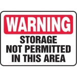 "Accuform MCHL328VP10, Warning Safety Sign ""Storage Not Permitted…"""