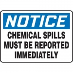 """Accuform MCHL800XT10, Notice Safety Sign """"Chemical Spills Must…"""""""