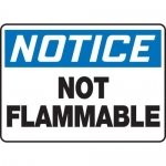 """Accuform MCHL804VS10, OSHA Notice Safety Sign """"Not Flammable"""" Vinyl"""