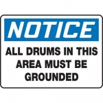 """Accuform MCHL824XF10, Notice Safety Sign """"All Drums In This Area…"""""""