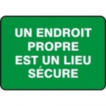 """Accuform MCHS512XV10, French Incentive Sign """"Un Endroit Propre…"""""""