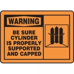 "Accuform MCPG301XT10, OSHA Warning Safety Sign ""Be Sure Cylinder…"""
