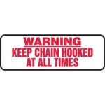 """Accuform MCPG505XF10, Safety Sign """"Keep Chain Hooked At All Times"""""""