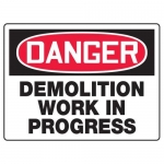 "Accuform MCRT102XF10, Danger Safety Sign ""Demolition Work In Progress"""