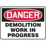 "Accuform MCRT104XF10, Danger Safety Sign ""Demolition Work In Progress"""