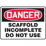"Accuform MCRT116XT10, OSHA Danger Safety Sign ""Scaffold Incomplete…"""